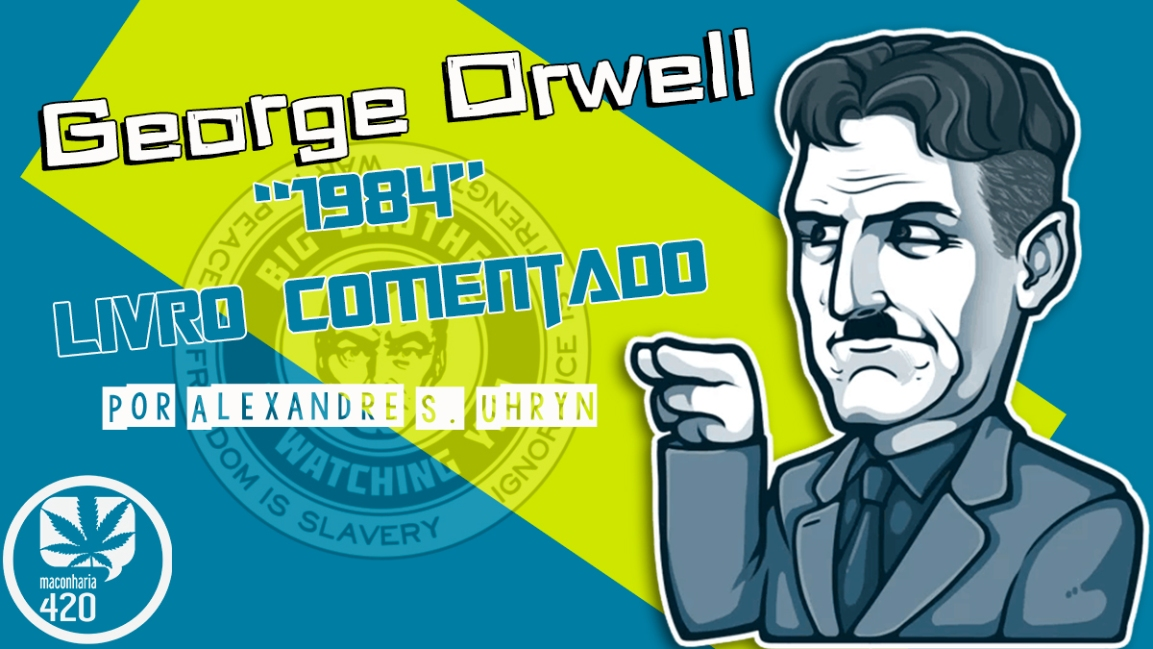 GEORGE ORWELL: 1984 – LIVROCOMENTADO